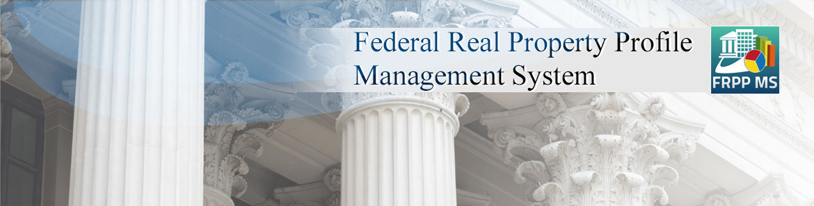 FRPP MS - Federal Real Property Profile Management System
